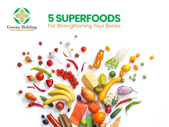 5 Superfoods For Strengthening Your Bones